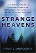 Strange Heavens: The Celestial Sphere and its Influence on Mythology, Religion, and Belief in the Paranormal [Paperback]