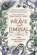 Weave the Liminal: Living Modern Traditional Witchcraft [Paperback]