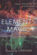 Elements of Magic: Reclaiming Earth, Air, Fire, Water & Spirit [Paperback]