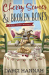 Cherry Scones & Broken Bones (A Very Cherry Mystery (2)) [Paperback]