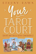 Your Tarot Court: Read Any Deck With Confidence [Paperback]