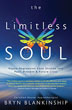 Limitless Soul, The: Hypno-Regression Case Studies into Past, Present, and Future Lives [Paperback]