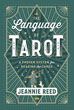Language of Tarot, The: A Proven System for Reading the Cards [Paperback]