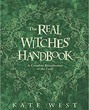 Real Witches' Handbook, The: A Complete Introduction to the Craft [Paperback]