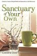 Sanctuary of Your Own: Create a Haven Anywhere for Relaxation & Self-Renewal [Paperback]