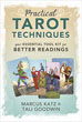 Practical Tarot Techniques: Your Essential Tool Kit for Better Readings [Paperback]