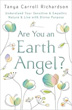 Are You An Earth Angel?: Understand Your Sensitive & Empathic Nature & Live with Divine Purpose [Paperback]