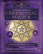 Llewellyn's Complete Book of Ceremonial Magick: A Comprehensive Guide to the Western Mystery Tradition (Llewellyn's Complete Book Series (14)) [Paperback]