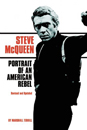 Steve McQueen: Portrait of an American Rebel