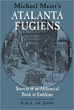 Michael Maier's Atalanta Fugiens: Sources of an Alchemical Book of Emblems [Hardcover]