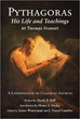 Pythagoras: His Life and Teachings [Paperback]
