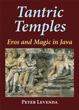 Tantric Temples: Eros and Magic in Java [Hardcover]