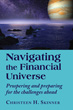 Navigating the Financial Universe: Prospering and Preparing for the Challenges Ahead [Paperback]