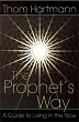Prophet's Way, The: A Guide to Living in the Now [DMGD}]