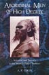 Aboriginal Men of High Degree: Initiation and Sorcery in the World's Oldest Tradition [Paperback]