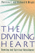 Divining Heart, The: Dowsing and Spiritual Unfoldment [Paperback]