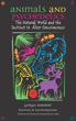 Animals and Psychedelics: The Natural World and the Instinct to Alter Consciousness [Paperback]