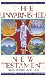 The Unvarnished New Testament (RWW)