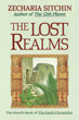 Lost Realms, The (Book IV) (Earth Chronicles) [Hardcover]