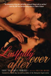 Lustfully Ever After: Fairy Tale Erotic Romance [Paperback]