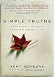 Simple Truths : Clear and Gentle Guidance on the Big Issues in Life [Hardcover]