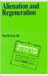 Alienation and Regeneration (Jewish Thought) (Paperback)