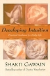 Developing Intuition: Practical Guidance for Daily Life - Book