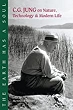 Earth Has a Soul: The Nature Writings of C.G. Jung,The