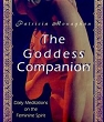Goddess Companion: Daily Meditations on the Feminine Spirit, The