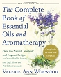 The Complete Book of Essential Oils and Aromatherapy, Revised & Expanded [DMGD]