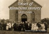 Voices of Minnesota History, 1834-1946