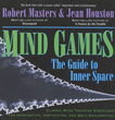 Mind Games: The Guide to Inner Space [DMGD]