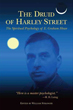 Druid of Harley Street, The: The Spiritual Psychology of E. Graham Howe