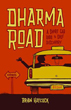 Dharma Road: A Short Cab Ride to Self Discovery [DMGD]