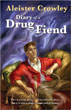Aleister Crowley:  The Diary of a Drug Fiend [Paperback] [DMGD]