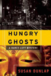 Hungry Ghosts: A Darcy Lott Mystery [Hardcover]