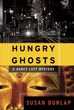 Hungry Ghosts: A Darcy Lott Mystery (Darcy Lott Mysteries)