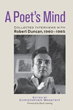 A Poet's Mind: Collected Interviews with Robert Duncan, 1960-1985 [Hardcover]