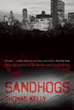 Sandhogs: A Novel