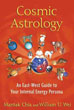 Cosmic Astrology: An East-West Guide to Your Internal Energy Persona