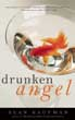 Drunken Angel [Hardcover]