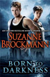 Born to Darkness [Hardcover]