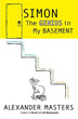 Simon: The Genius in My Basement [Hardcover]