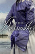 Dressmaker, The: A Novel [Hardcover]