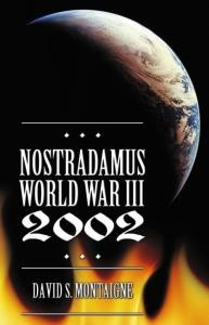 Nostradamus, World War III, 2002