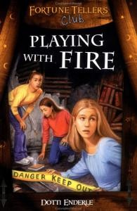 Playing With Fire (Fortune Tellers Club)