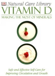 Natural Care Library: Vitamin D
