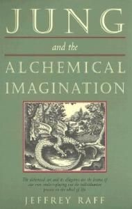 Jung and the Alchemical Imagination (RWW)