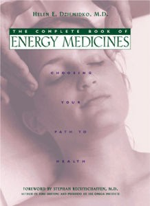 Complete Book of Energy Medicines, The