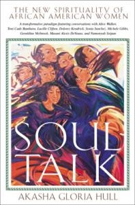 Soul Talk: The New Spirituality of African American Women